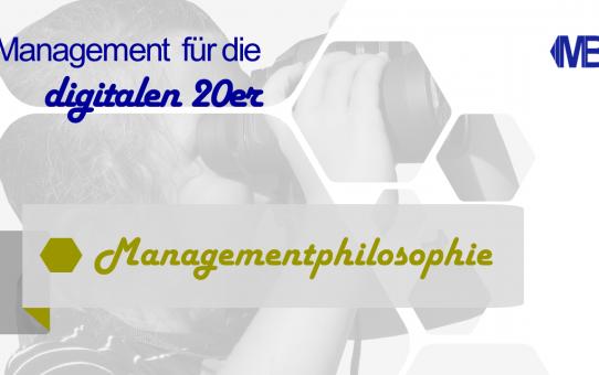 Digitalisierung und Managementphilosophie