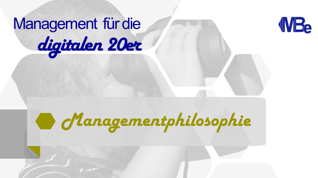 Bild des Beitrages Managementphilosophie